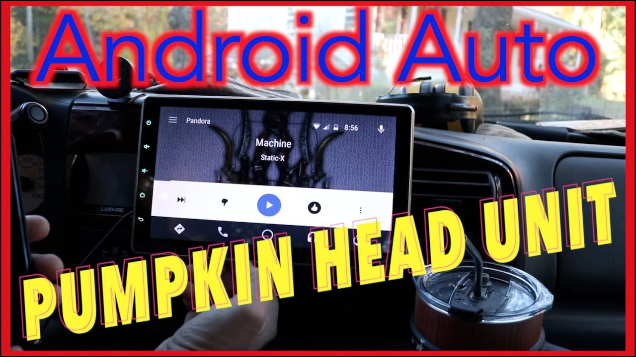 ANDRIOD AUTO head unit reloaded