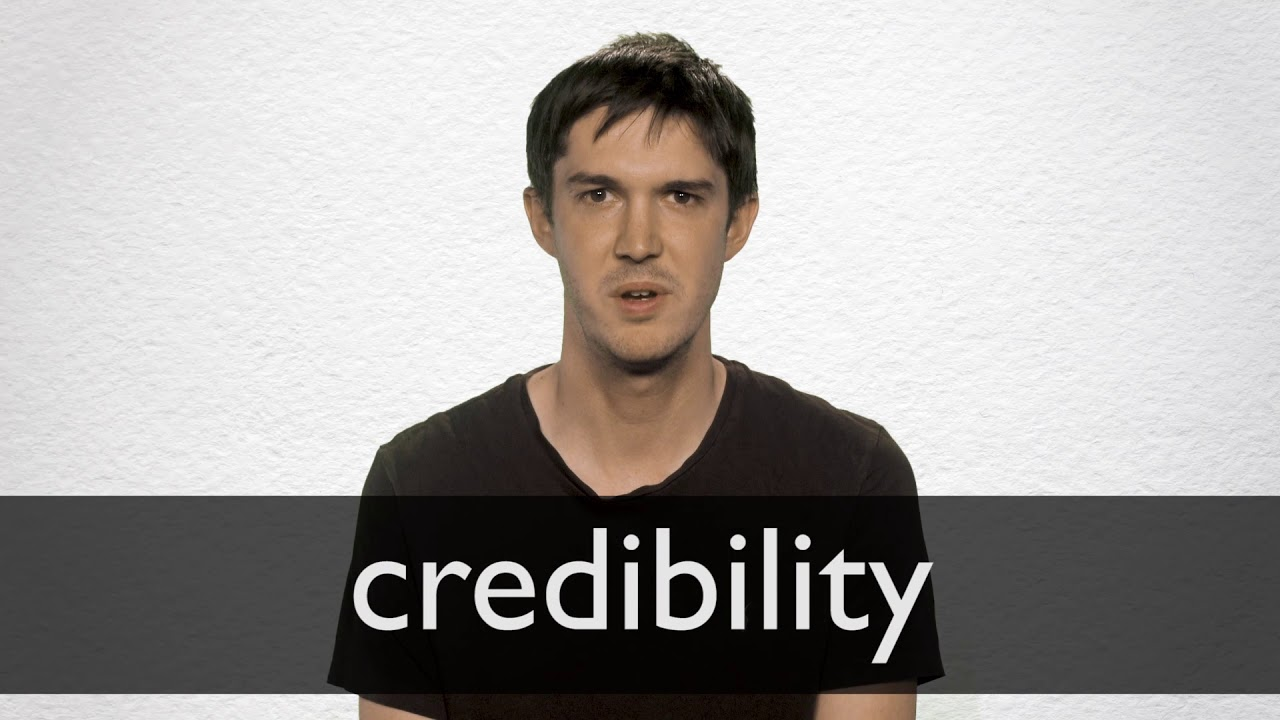 Credibility definition and meaning   Collins English Dictionary