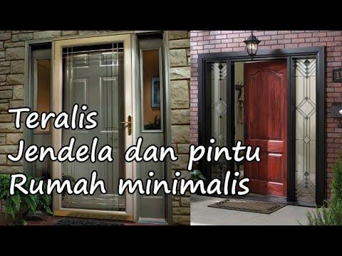 Model Teralis Jendela Dan Pintu Rumah Minimalis Modern Youtube