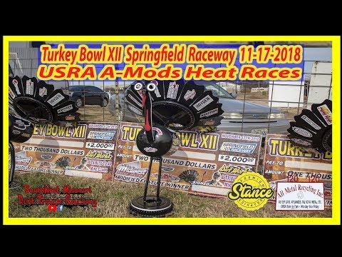 A-Mods - Heat Races - Turkey Bowl XII Springfield Raceway 11-17-2018