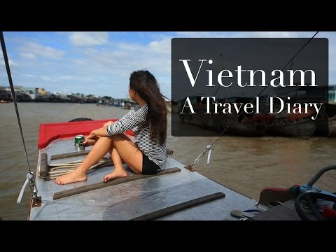 Vietnam - A Travel Diary