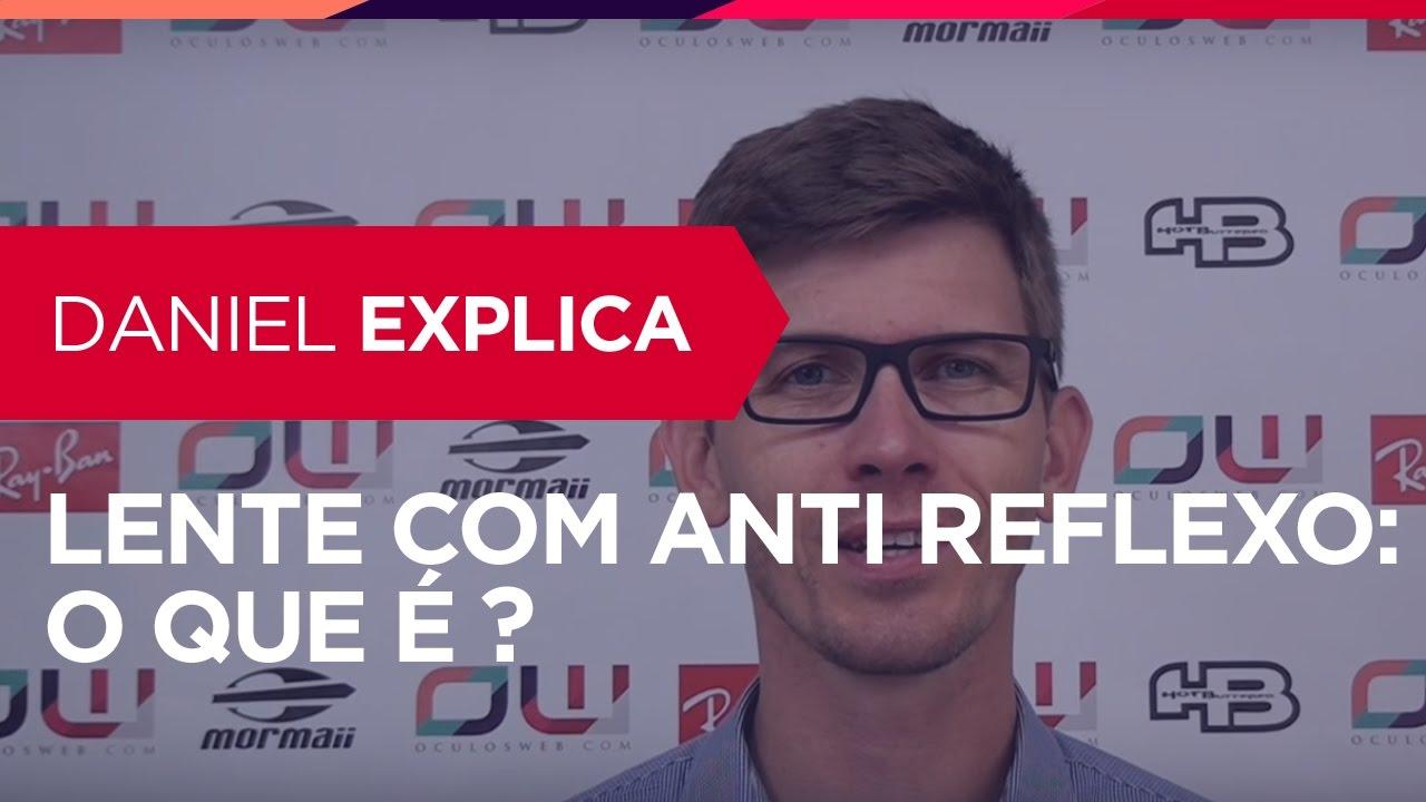 d5b977241 Lente com Anti Reflexo :: O que é :: Oculosweb.com - YouTube