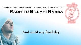 Maher Zain  Radhitu Billahi Rabba  Lyrics TWOL