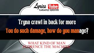 Karaoke Music FLORENCE THE MACHINE - WHAT KIND OF MAN | Official Karaoke Musik Video