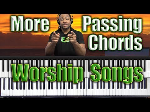 #49: More Passing Chords For Worship Songs