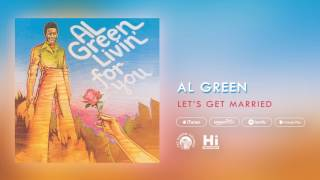 Al Green - Let's Get Married (Official Audio) thumbnail