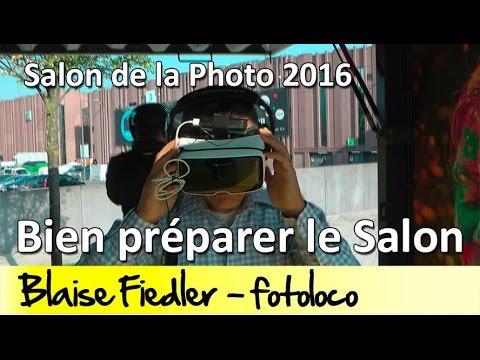 Bien préparer le Salon de la Photo 2016