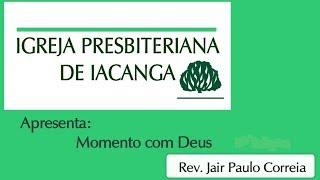 4ª Edição do Programa Momento com Deus