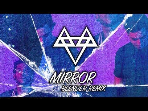 NEFFEX - Mirror BLENDER Re Copyright Free