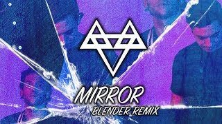NEFFEX - Mirror (BLENDER Remix) [Copyright Free]
