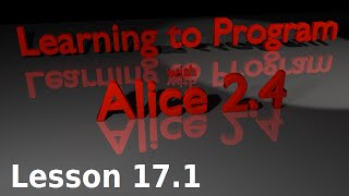 Alice Tutorial 2.4 Lesson 17.1 - While The World Is Running Event