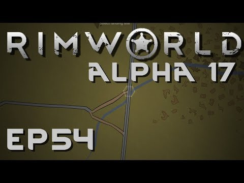 RIMWORLD ALPHA 17 | Surgery | Ep 54 | Let's Play RimWorld!