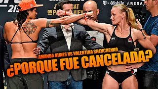 ¿Porque fue cancelada? Amanda Nunes vs Valentina Shevchenko 2   UFC En Español