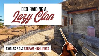 ECO-RAIDING A LAZY CĻAN - RUST