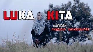 Download lagu MARJINAL - LUKA KITA (Cover) Kazuna Sinarawedi