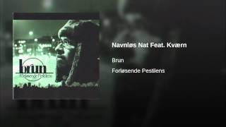 Navnløs Nat Feat. Kværn