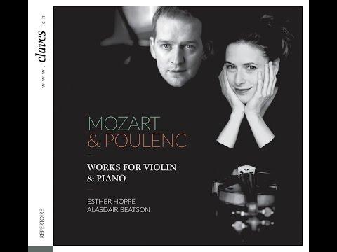 Mozart: Sonata for Piano & Violin in E Minor, K. 304 (1778) / Esther Hoppe & Alasdair Beatson