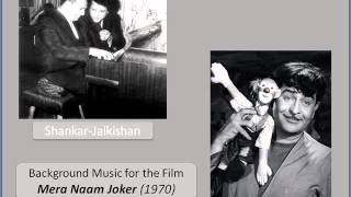 शंकर-जयकिशन | Shankar-Jaikishan - Mera Naam Joker (1970) - Background Music