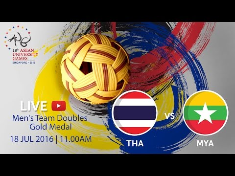 Sepaktakraw Men's Team Doubles Gold Medal THA v MYA | 18th ASEAN University Games Singapore 2016