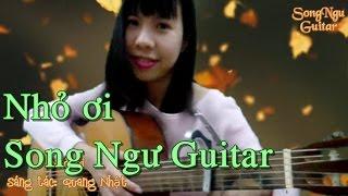Nhỏ ơi | Song Ngư Guitar