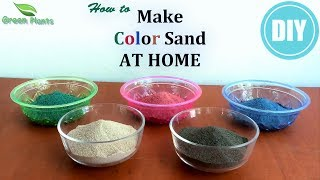 How to Make Colored Sand at Home | Colored Sand Easy DIY | DIY Colored Sand//GREEN PLANTS