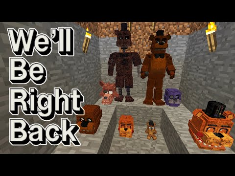 Secret Room Freddy - Minecraft: We'll Be Right Back FNAF