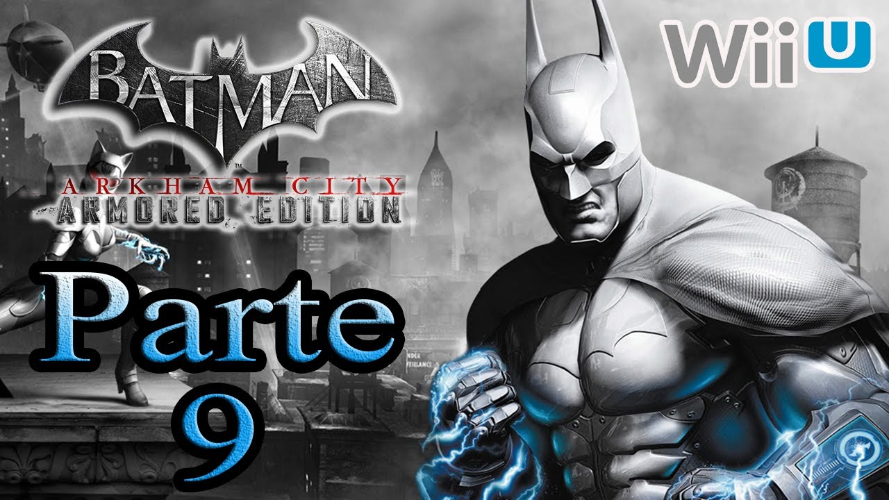 Batman Arkham City Armored Edition - Parte 9 - YouTube