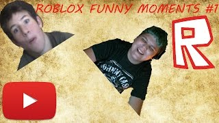 Roblox Funny Moments #1/ With JT Gaming