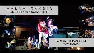 [3.59 MB] MALAM TAKBIR KOTA PARAKAN TEMANGGUNG 2019 | 1 SYAWAL 1440H