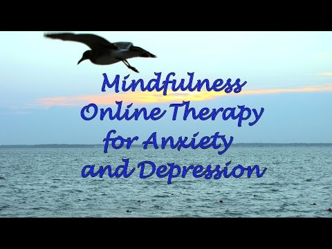Mindfulness Online Therapy for Anxiety and Depression