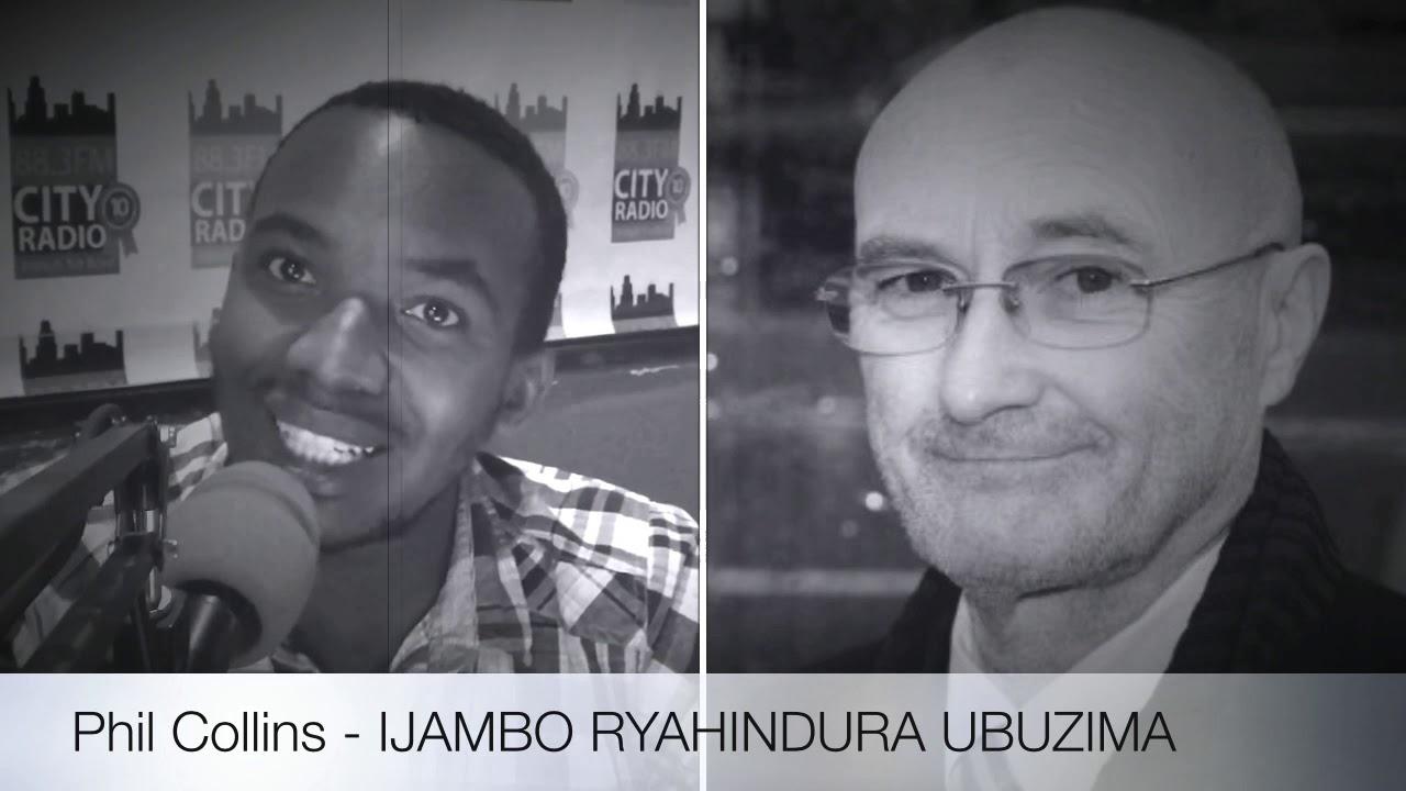 Download Phil Collins - IJAMBO RYAHINDURA UBUZIMA EP105