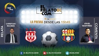 EN VIVO | FORMATO RADIO: Técnico Universitario vs. Barcelona SC