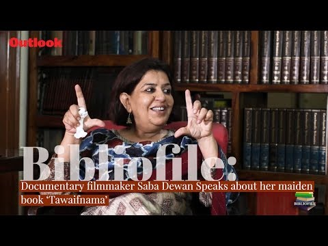 Bibliofile: Documentary filmmaker Saba Dewan speaks about her maiden book 'Tawaifnama'