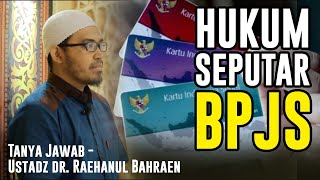 Download Tanya Jawab - Ustadz dr. Raehanul Bahraen - Hukum Seputar BPJS Mp3 and Videos