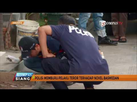 Polisi Buru Pelaku Teror terhadap Novel Baswedan