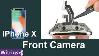 iPhone X Front Camera Replacement - Face Unlock & IR Camera