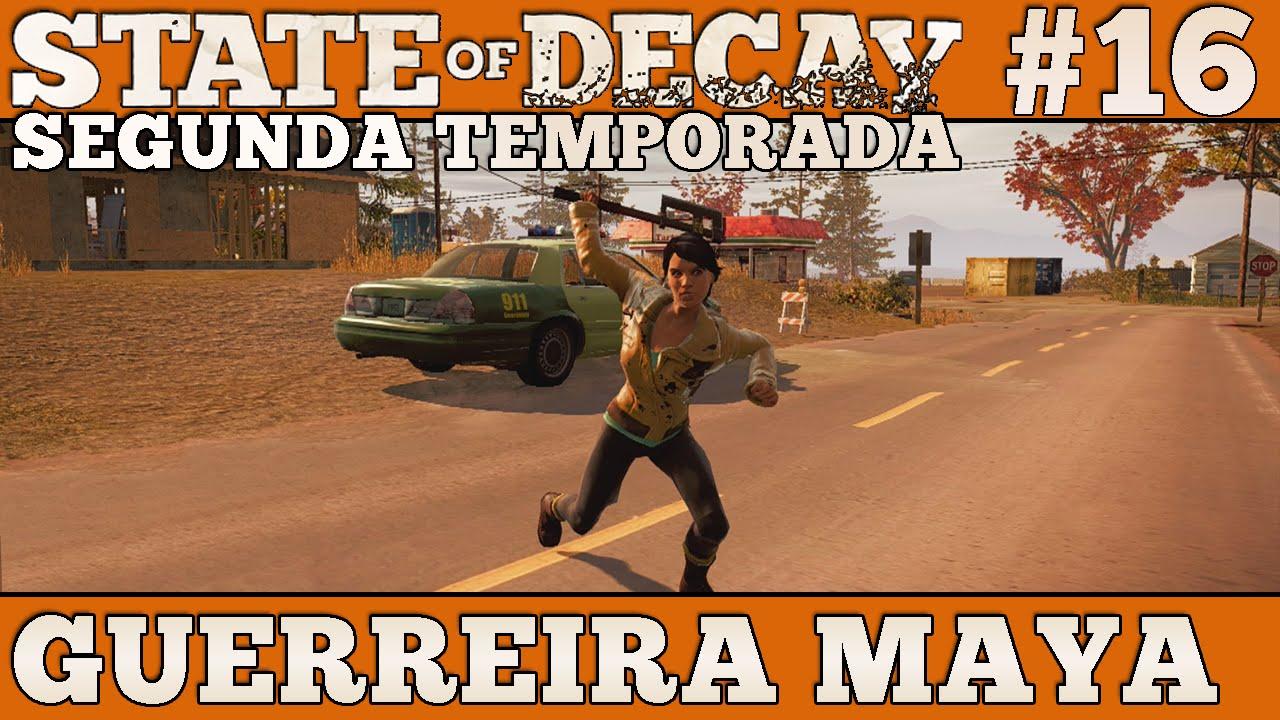 state of decay maya