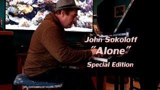 John Sokoloff - Alone (Special Edition)