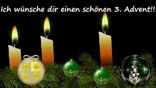 Adventsgrüße - Liebe Grüße zum 3. Advent / Schöner Gruß zum Dritten Advent für dich !