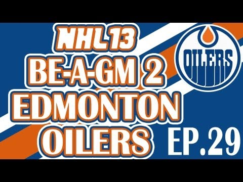 "NHL 13: GM Mode 2 Commentary - Edmonton Ep.29 ""Resign/Free Agent Frenzy"""