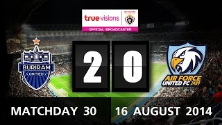TPL 2014 - Buriram United 2 - 0 Air Force Central (16-08-2014)