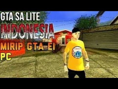 Gta Sa Lite Indonesia V  Mirip Gta Ei Di Pc All Gpu