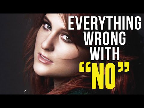"""Everything Wrong With Meghan Trainor - """"No"""""""