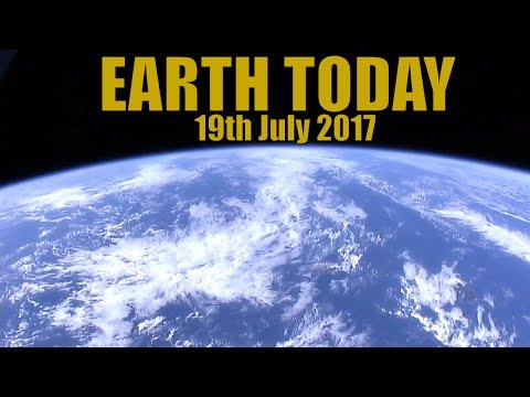 Earth Today : Earth From Space - Nasa Live Stream of Earth 19th July 2017