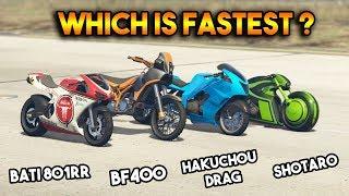 GTA 5 ONLINE : SHOTARO VS HAKUCHOU DRAG VS BF400 VS BATI 801RR (WHICH IS FASTEST BIKE ?)