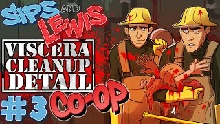 Viscera Cleanup Detail Co-Op w/ Lewis (11/9/15) - Part 3