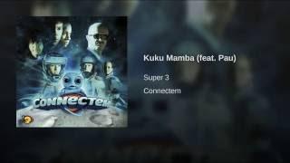 Kuku Mamba (feat. Pau)
