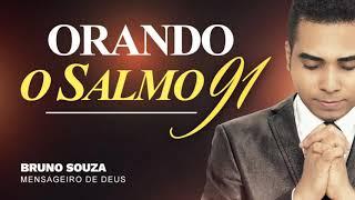 ORANDO O SALMO 91