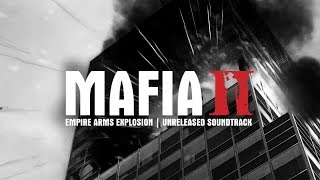 Скачать Mafia 2 Empire Arms Explosion Unreleased Soundtrack Fmv 1004