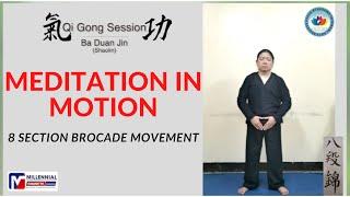 Qi Gong - Shaolin Ba Duan Jin